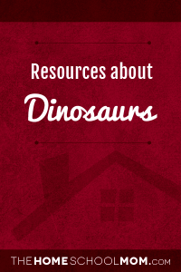 Resources about dinosaurs