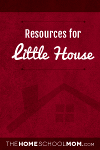 Homeschool resources about the Little House series