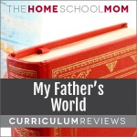 My Father's World Reviews