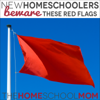 TheHomeSchoolMom Blog: New homeschoolers, beware these red flags
