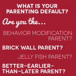 Parenting Styles: What is your default?