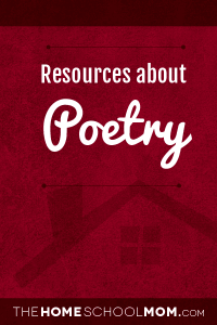 Homeschool resources about poetry