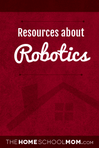Homeschool resources about robotics