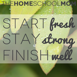 TheHomeSchoolMom: Start Fresh