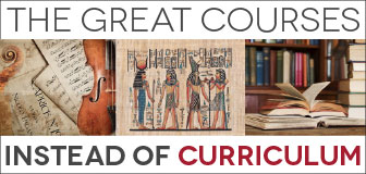 What to Buy Instead of Curriculum: The Great Courses