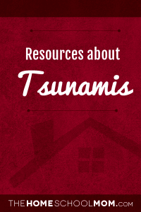 Homeschool resources about tsunamis