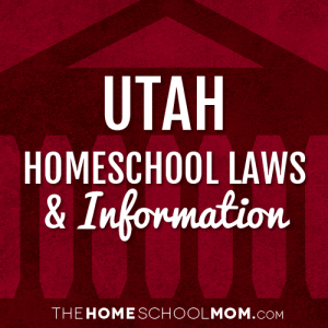 Utah New York Homeschool Laws & Information