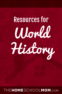 Homeschool resources for world history